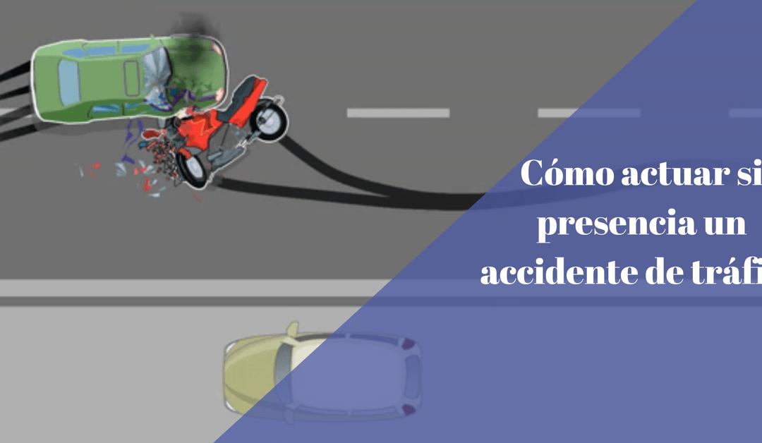 ¿Sabeis cómo actuar en caso de accidente de tráfico?
